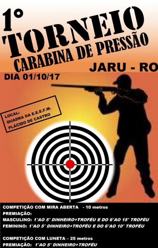 VEM AÍ O 1º TORNEIO DE CARABINA DE PRESSÃO EM JARU/RO.