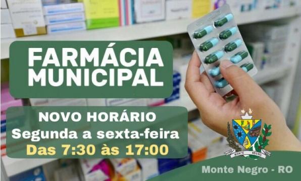 Farmácia Municipal de Monte Negro está atendendo em novo horário