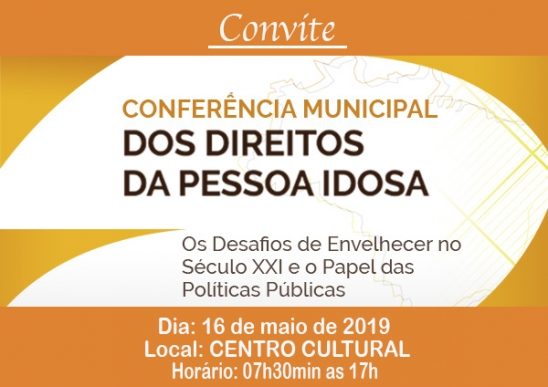 Convite: 5ª Conferência Municipal dos Direitos da Pessoa Idosa de Monte Negro, em RO