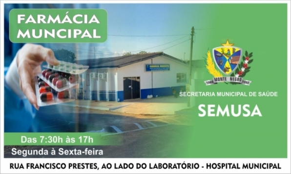 Farmácia Municipal de Monte Negro está atendendo em novo endereço, no hospital