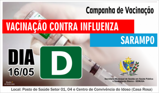 DIA D: Campanha de vacinação será neste sábado, 15/05