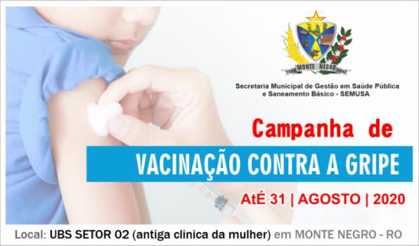 Vacinação contra gripe para crianças vai até o dia 31 de agosto, em Monte Negro